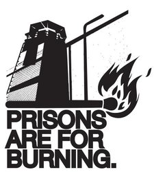 prisons-are-for-burning